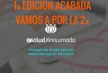 FIN DE LA PRIMERA EDICIÓN DEL CURSO ESALUD KNOWMADA