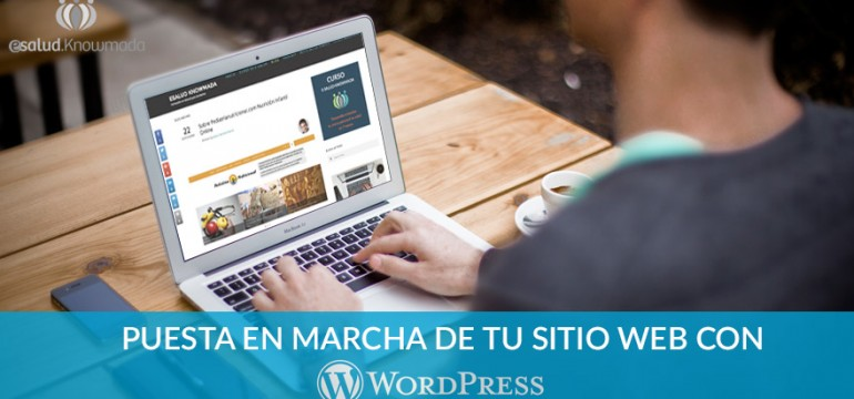 Curso para Sanitarios que quieren crear un Blog usando Wordpress